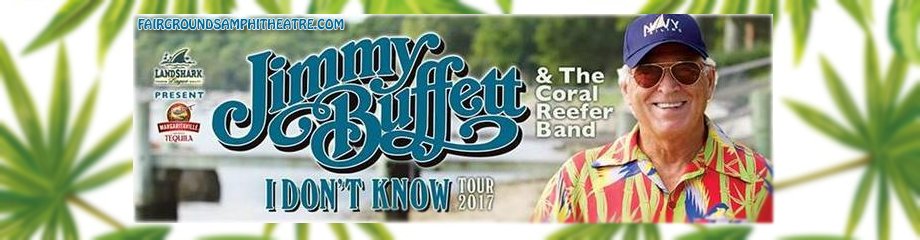Jimmy Buffett And The Coral Reefer Band at MidFlorida Credit Union Amphitheatre