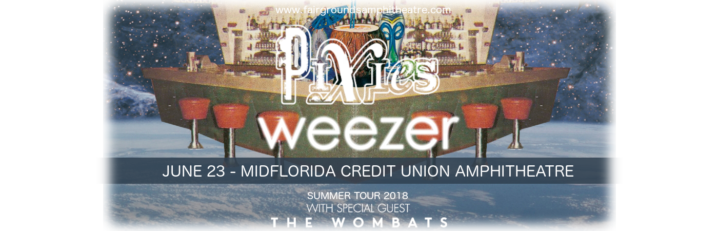 Weezer, Pixies & The Wombats at MidFlorida Credit Union Amphitheatre