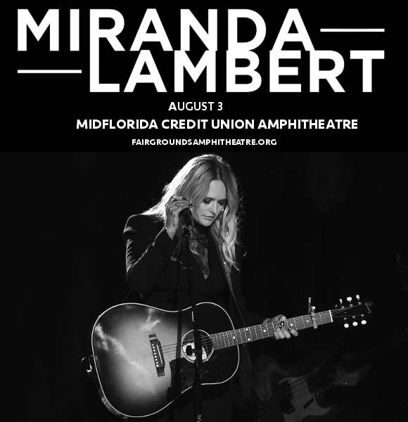Miranda Lambert & Little Big Town at MidFlorida Credit Union Amphitheatre