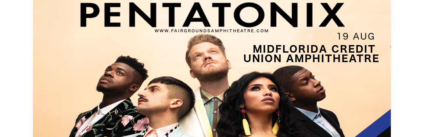Pentatonix at MidFlorida Credit Union Amphitheatre