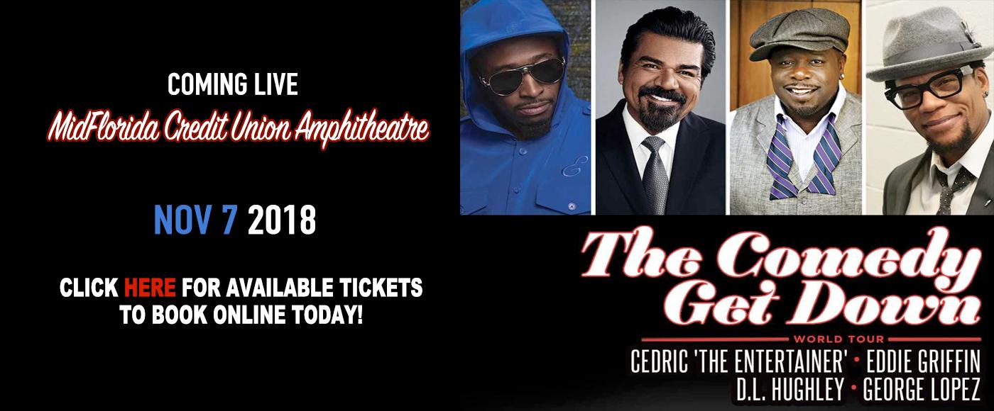 The Comedy Get Down Tour: Cedric The Entertainer, Eddie Griffin, D.L. Hughley & George Lopez at MidFlorida Credit Union Amphitheatre