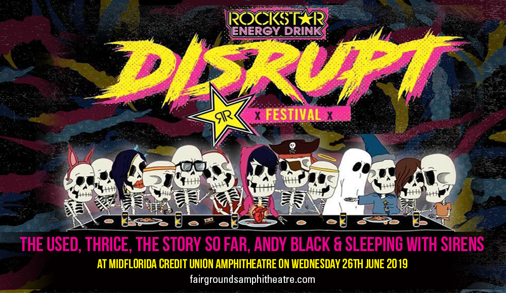 Disrupt Festival: The Used, Thrice, The Story So Far, Andy Black & Sleeping With Sirens at MidFlorida Credit Union Amphitheatre