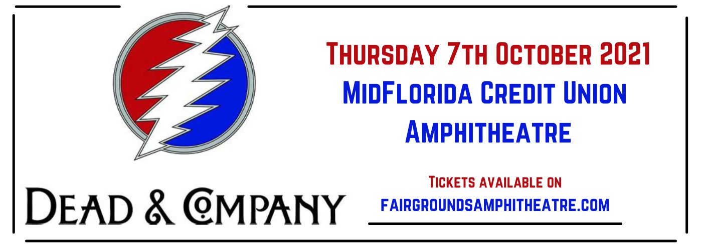 Dead & Company at MidFlorida Credit Union Amphitheatre