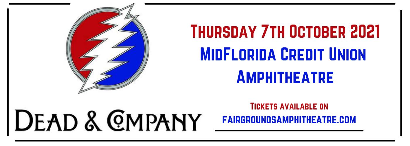 Dead & Company [CANCELLED] at MidFlorida Credit Union Amphitheatre